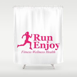 Run and enjoy Shower Curtain