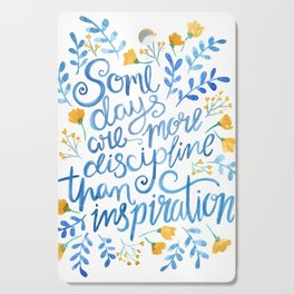 Discipline and inspiration - Hand Lettered Entrepreneur Quote Cutting Board