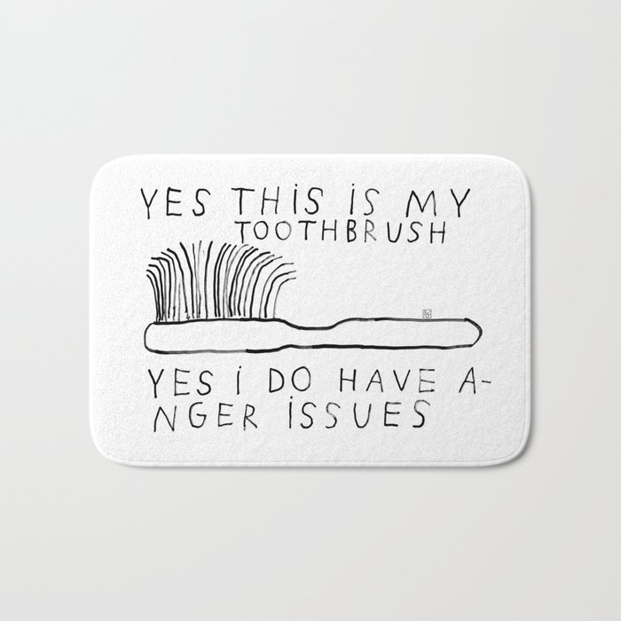 YES, THIS IS MY TOOTHBRUSH Bath Mat