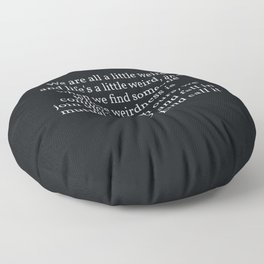 006 - OWLY quote Floor Pillow