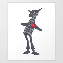 Tin Man - Love Quote Art Print