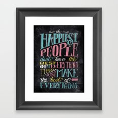 THE HAPPIEST PEOPLE... Framed Art Print