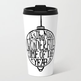It's The Most Wonderful Time Of The Year Travel Mug