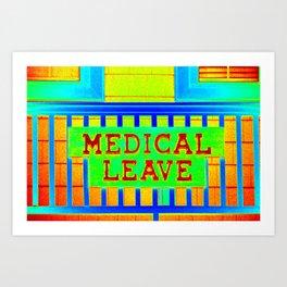 Medical Leave Art Art Print