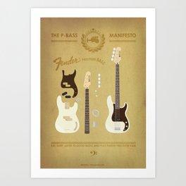 The P-Bass Manifesto Art Print
