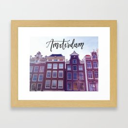 Amsterdam Row Houses Calligraphy Hand Lettering Travel Adventure Netherlands Architecture Framed Art Print