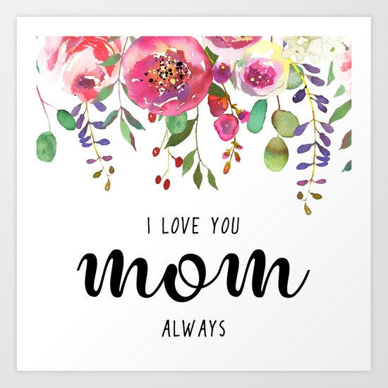 I love you mom | Mother's day Art Print