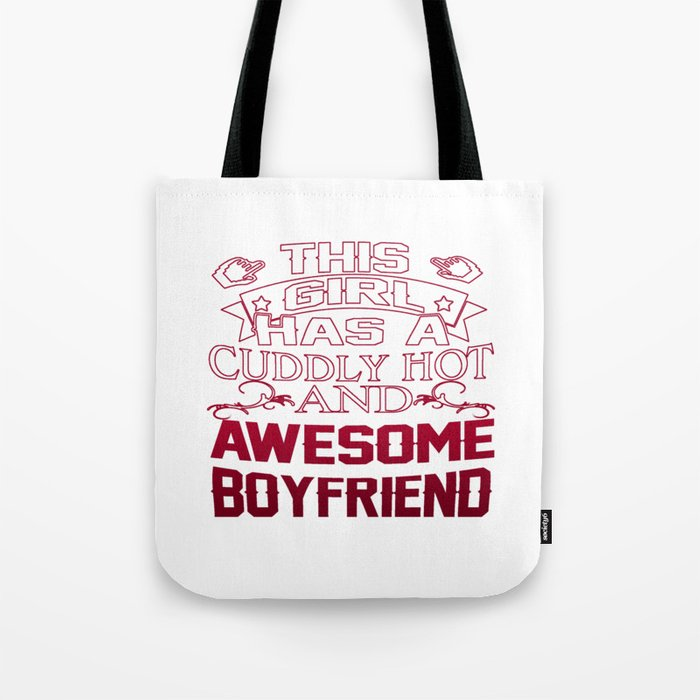 This Girl has an Awesome Boyfriend Tote Bag