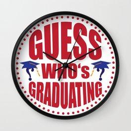 Gues$ who's graduating Wall Clock