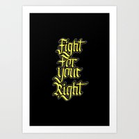 Fight For Your Right Art Print