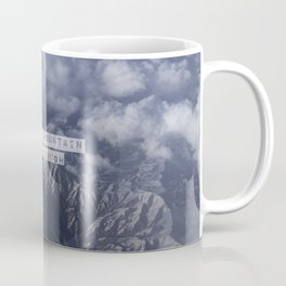 Ain't no mountain high enough Coffee Mug