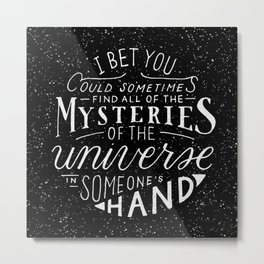 All of the Mysteries of the Universe Metal Print