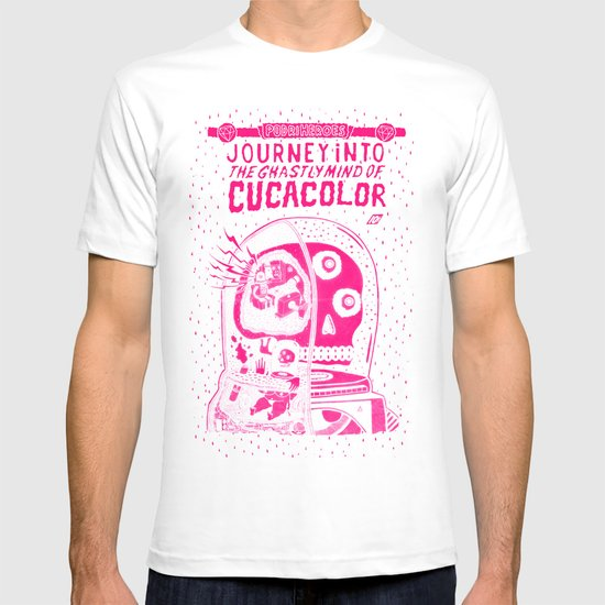 journey in to the ghastly mind of cucacolor T-shirt