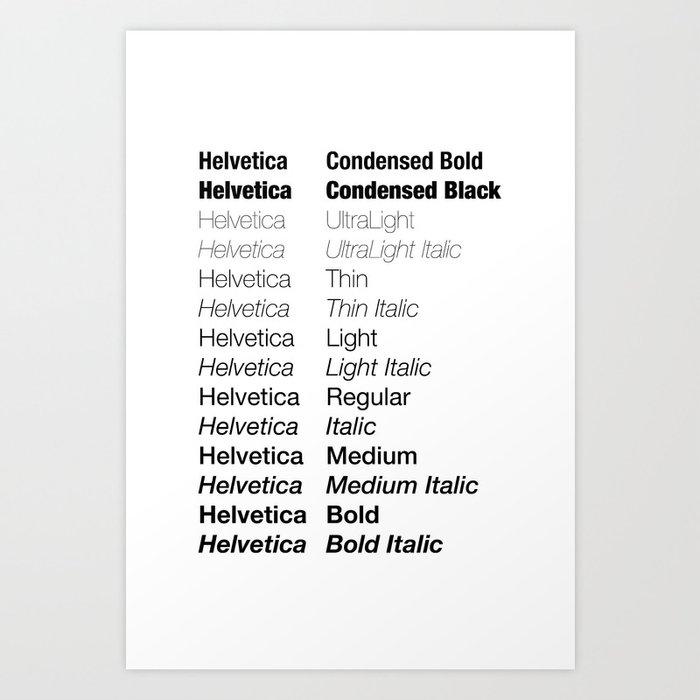 Helvetica Art Print by versatility
