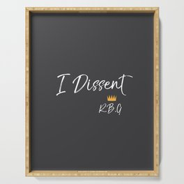 I dissent Serving Tray