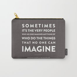 Imagine - Quotable Series Carry-All Pouch