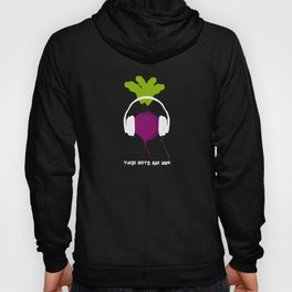 These Beets are Dope Hoody