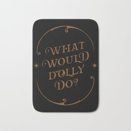 What Would Dolly Do? Black witch craft edition Bath Mat
