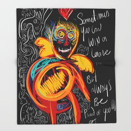Always be proud of you street art graffiti Throw Blanket