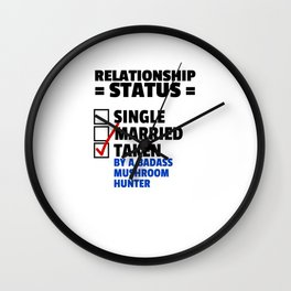 Mushroom Hunter Relationship Status Wall Clock