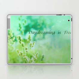Daydreaming is Free Laptop & iPad Skin