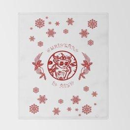 Christmasis mine Throw Blanket