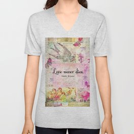 Love never dies QUOTE BY Emily Bronte Unisex V-Neck