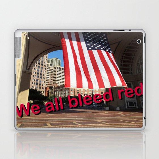 We all bleed red Laptop & iPad Skin