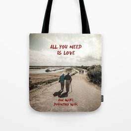 all you need is wifi Tote Bag