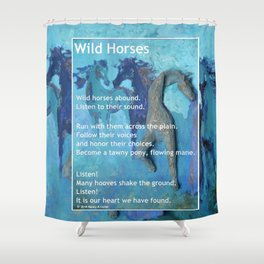 Wild Horses: Poem and Painting Shower Curtain