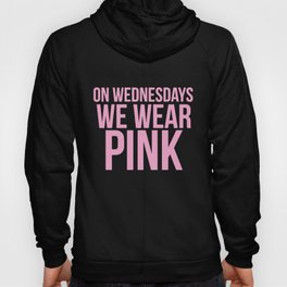 WEDNESDAYS WEAR PINK SWEATER JUMPER MEAN GIRLS YOU CANT SIT WITH US SWAG Hoody