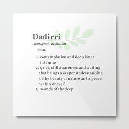 Dadirri - Sounds of the Deep Metal Print