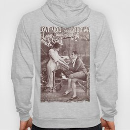 I love you in the same old way (Darling Sue) Hoody