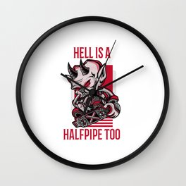 Skateboard Skater Sk8 Devil Hell is a Halfpipe too Wall Clock
