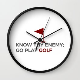 Know Thy Enemy Play Golf Strategy Wall Clock