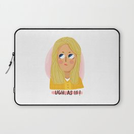 As If! Laptop Sleeve