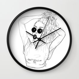 Don't Smile at Me Wall Clock