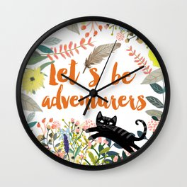 Let´s be adventurers Wall Clock