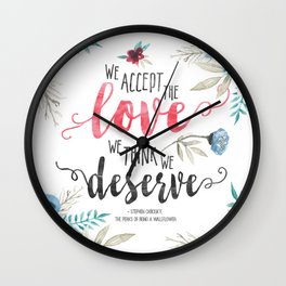 Chbosky - We Accept The Love We Think We Deserve Wall Clock