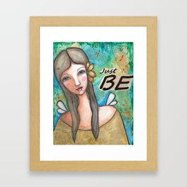 Just Be Peaceful Angel Framed Art Print