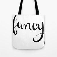 fancy Tote Bags featuring FANCY by Bree Birdy Dinsdale