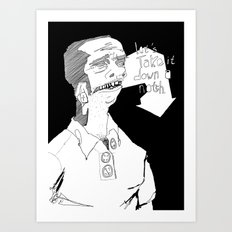 Let's take it down a notch. Art Print