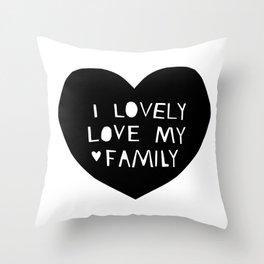 Lovely Love My Family in Black Throw Pillow