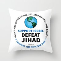 israel Throw Pillows featuring Support Israel, Defeat Jihad by politics