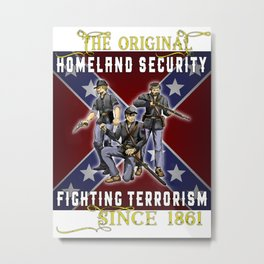 The Original Homeland Security 1861 Ed. Metal Print