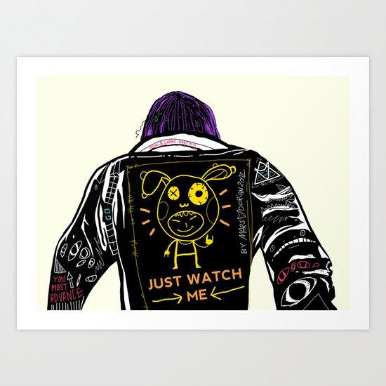 Just watch me Art Print