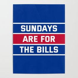 Sundays Are for the bills Poster