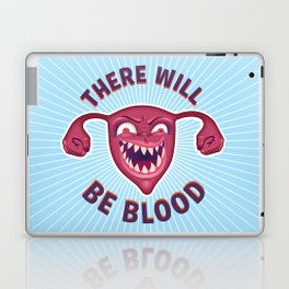 Crazed Uterus, There Will Be Blood Laptop & iPad Skin