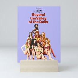 Russ Meyer's Beyond The Valley Of The Dolls Mini Art Print