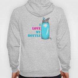 I love my bottle Hoody